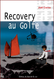 Recovery au Golfe